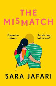 the cover of The Mismatch by Sara Jafari